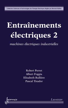Couverture de l'ouvrage Entraînements électriques 2