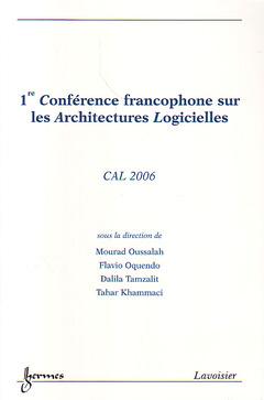 Couverture de l'ouvrage CAL 2006 (1re Conférence francophone sur les Architectures Logicielles)