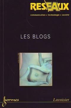 Couverture de l'ouvrage Les blogs (Réseaux Vol. 24 N° 138/2006)