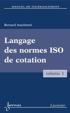 Couverture de l'ouvrage Langage des normes ISO de cotation