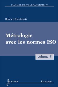 Couverture de l'ouvrage Métrologie avec les normes ISO