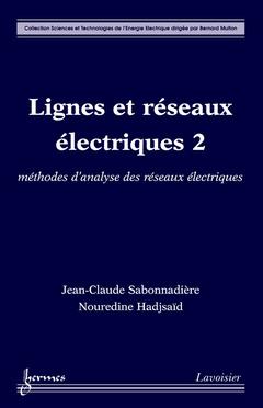 Couverture de l'ouvrage Lignes et réseaux électriques 2