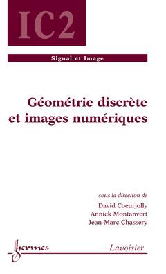 Couverture de l'ouvrage Géométrie discrète et images numériques