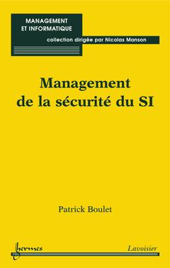 Couverture de l'ouvrage Management de la sécurité du SI