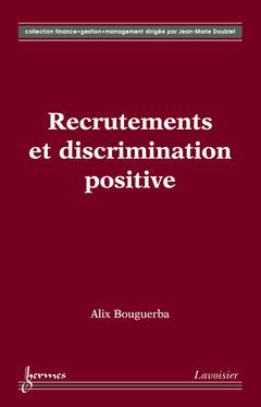 Couverture de l'ouvrage Recrutements et discrimination positive