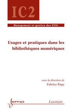Couverture de l'ouvrage Usages et pratiques dans les bibliothèques numériques