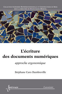 Couverture de l'ouvrage L'écriture des documents numériques : approche ergonomique