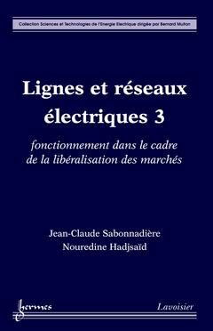 Couverture de l'ouvrage Lignes et réseaux électriques 3