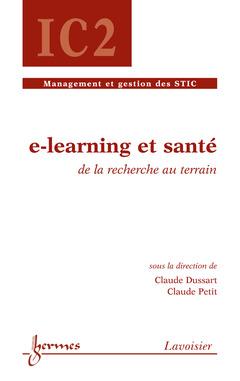 Couverture de l'ouvrage E-learning et santé : de la recherche au terrain