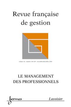 Couverture de l'ouvrage Revue française de gestion Vol. 32 N° 168-169 novembre/décembre 2006 : le management des professionnels