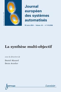 Couverture de l'ouvrage La synthèse multi-objectif (Journal européen des systèmes automatisés RS série JESA Vol. 40 N° 9-10/2006)
