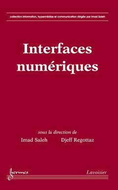 Couverture de l'ouvrage Interfaces numériques