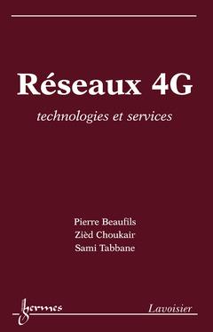 Couverture de l'ouvrage Réseaux 4G