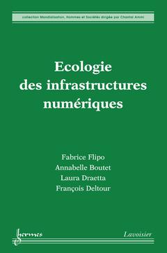 Couverture de l'ouvrage Écologie des infrastructures numériques