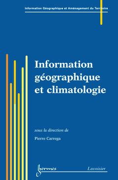 Couverture de l'ouvrage Information géographique et climatologie