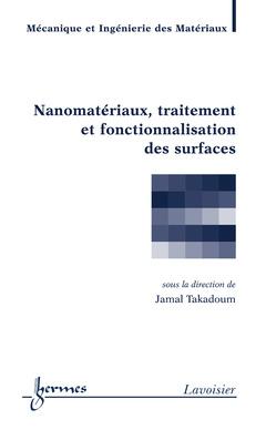 Couverture de l'ouvrage Nanomatériaux, traitement et fonctionnalisation des surfaces