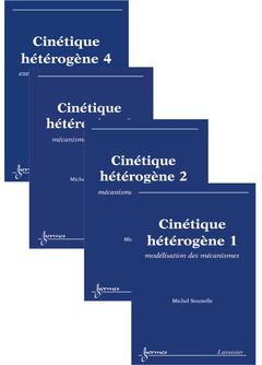 Couverture de l'ouvrage Cinétique hétérogène (les 4 volumes)