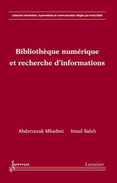 Couverture de l'ouvrage Bibliothèque numérique et recherche d'informations