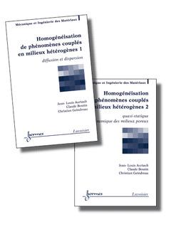 Couverture de l'ouvrage Homogénéisation de phénomènes couplés en milieux hétérogènes : les 2 volumes
