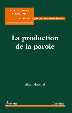 Couverture de l'ouvrage La production de la parole