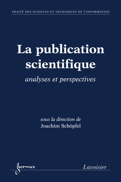 Couverture de l'ouvrage La publication scientifique : analyses et perspectives