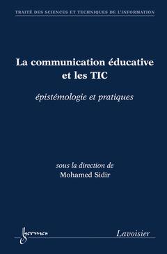 Couverture de l'ouvrage La communication éducative et les TIC