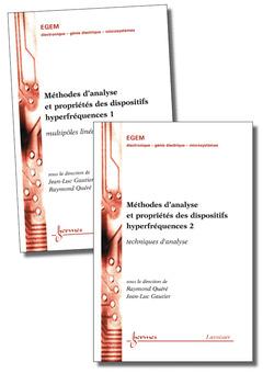 Couverture de l'ouvrage Méthodes d'analyse et propriétés des dispositifs hyperfréquences : les 2 Vol.
