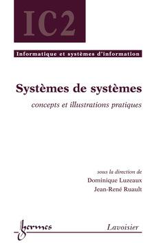 Couverture de l'ouvrage Systèmes de systèmes : concepts et illustrations pratiques