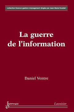 Couverture de l'ouvrage La guerre de l'information