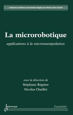 Couverture de l'ouvrage La microrobotique