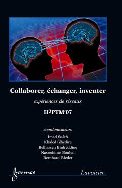 Couverture de l'ouvrage Collaborer, échanger, inventer