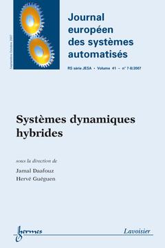 Couverture de l'ouvrage Systèmes dynamiques hybrides (Journal européen des systèmes automatisés RS série JESA Vol. 41 N° 7-8/2007)