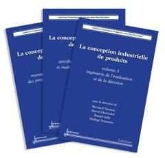 Couverture de l'ouvrage La conception industrielle de produits (les 3 volumes)