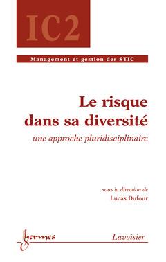 Couverture de l'ouvrage Le risque dans sa diversité : une approche pluridisciplinaire