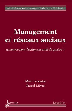 Couverture de l'ouvrage Management et réseaux sociaux