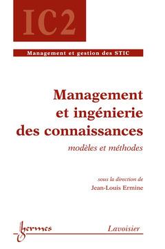 Couverture de l'ouvrage Management et ingénierie des connaissances : modèles et méthodes