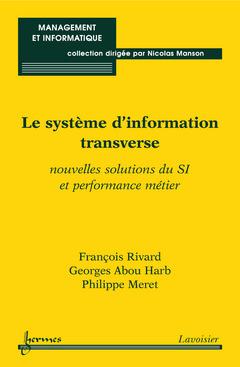 Couverture de l'ouvrage Le système d'information transverse
