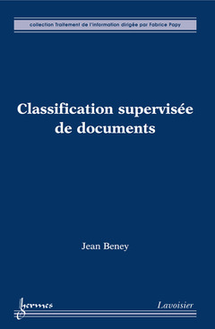 Couverture de l'ouvrage Classification supervisée de documents