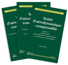 Couverture de l'ouvrage Traité d'aérodynamique compressible: les 3 volumes