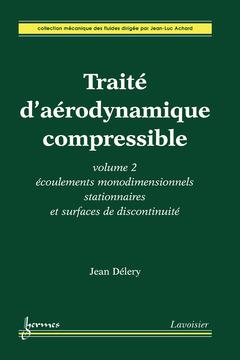 Couverture de l'ouvrage Traité d'aérodynamique compressible. Volume 2