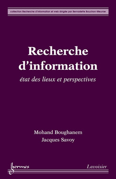 Couverture de l'ouvrage Recherche d'information : état des lieux et perspectives