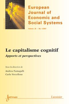 Couverture de l'ouvrage Le capitalisme cognitif : apports et perspectives (European Journal of Economic and Social Systems Vol. 20 N° 1/2007