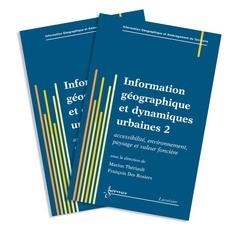Couverture de l'ouvrage Information géographique et dynamiques urbaines : les 2 volumes