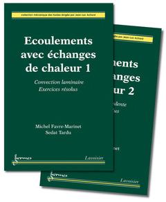 Couverture de l'ouvrage Écoulements avec échanges de chaleur (les 2 volumes)