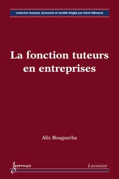 Couverture de l'ouvrage La fonction tuteurs en entreprises