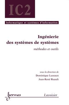 Couverture de l'ouvrage Ingénierie des systèmes de systèmes : méthodes et outils