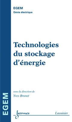 Couverture de l'ouvrage Technologies du stockage d'énergie