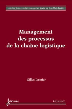 Couverture de l'ouvrage Management des processus de la chaîne logistique