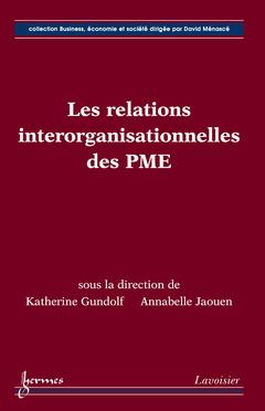 Couverture de l'ouvrage Les relations interorganisationnelles des PME