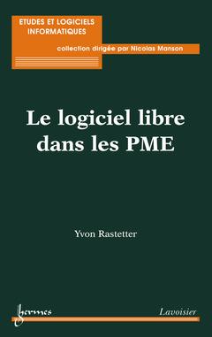 Couverture de l'ouvrage Le logiciel libre dans les PME